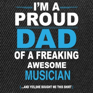 dad MUSICIAN daughter T-Shirts - Snapback Cap