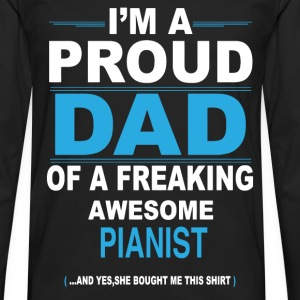dad PIANIST daughter T-Shirts - Men's Premium Longsleeve Shirt