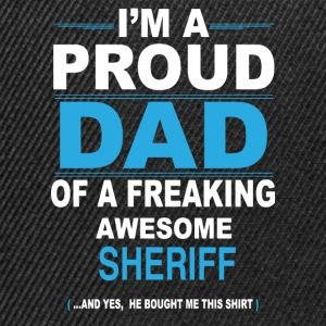 dad SHERIFF son T-Shirts - Snapback Cap