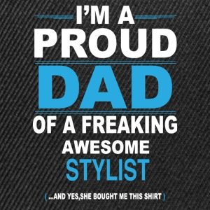 dad STYLIST daughter T-Shirts - Snapback Cap