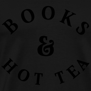 Books and Hot Tea Tops - Men's Premium T-Shirt
