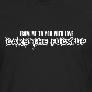 CTFU with love Tee shirts - T-shirt manches longues Premium Homme