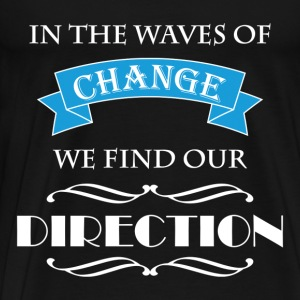 In the waves of change we find our direction Sweatshirts - Herre premium T-shirt