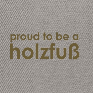 Proud to be a Holzfuß - brown/green - Snapback Cap