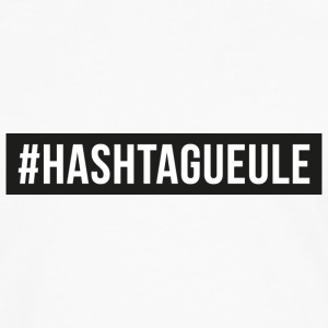 hastagueule.png Tee shirts - T-shirt manches longues Premium Homme