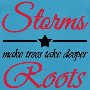 Storms make trees take deeper roots Sportkläder - Andningsaktiv T-shirt herr
