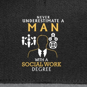 NEVER UNDERESTIMATE A SOCIAL WORKER! T-Shirts - Snapback Cap
