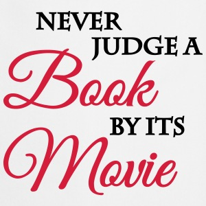 Never judge a book by its movie T-Shirts - Cooking Apron