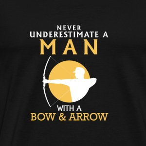 A MAN NEVER UNDERESTIMATE WITH BOW AND ARROW! Long Sleeve Shirts - Men's Premium T-Shirt