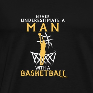NEVER UNDERESTIMATE A MAN WITH NEM BASKETBALL! Baby Bodysuits - Men's Premium T-Shirt