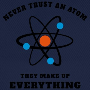 Never trust an Atom T-Shirts - Baseball Cap