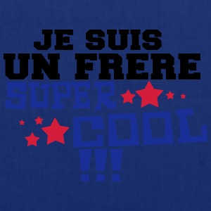 je suis un frere super cool Tee shirts - Tote Bag