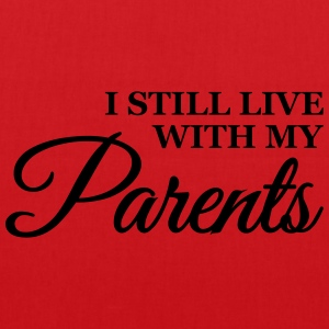 I still live with my parents Tee shirts - Tote Bag