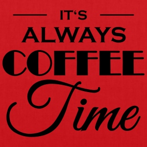 It's always coffee time T-shirts - Mulepose