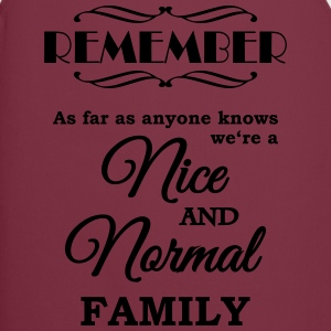 Remember we're a nice and normal family Koszulki - Fartuch kuchenny