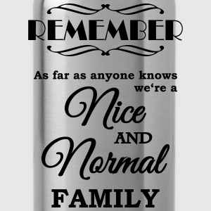 Remember we're a nice and normal family Sportkleding - Drinkfles