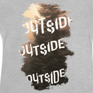 outside T-Shirts - Baby T-Shirt