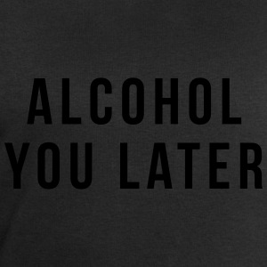 Alcohol you later T-skjorter - Sweatshirts for menn fra Stanley & Stella
