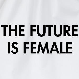 The future is female T-Shirts - Drawstring Bag