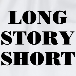 Long Story short Tee shirts - Sac de sport léger