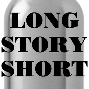 Long Story short T-shirts - Vattenflaska