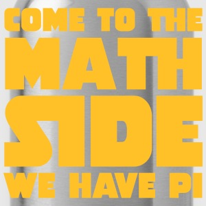 Come To The Math Side T-Shirts - Water Bottle