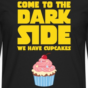 Come To The Dark Side - We Have Cupcakes Tee shirts - T-shirt manches longues Premium Homme
