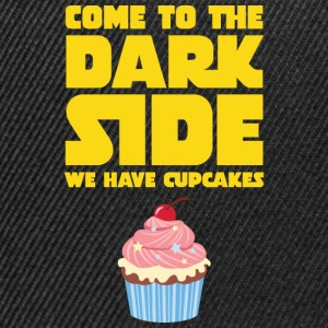 Come To The Dark Side - We Have Cupcakes Tee shirts - Casquette snapback