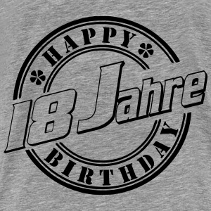 18 Geburtstag Happy Birth Pullover & Hoodies - Männer Premium T-Shirt
