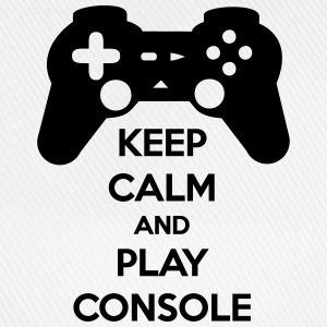 KEEP CALM AND PLAY CONSOLE T-Shirts - Baseball Cap