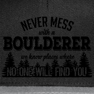 never mess with a boulderer Camisetas - Gorra Snapback