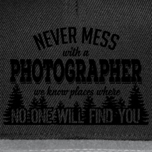 never mess with a photographer T-Shirts - Snapback Cap