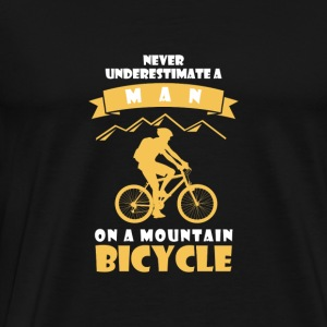 NEVER UNDERESTIMATE A MAN WITH BICYCLE! Hoodies & Sweatshirts - Men's Premium T-Shirt