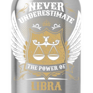 Never Underestimate The Power Of Libra T-Shirts - Water Bottle