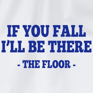 if you fall I'll be there - the floor 1 Vêtements Sport - Sac de sport léger