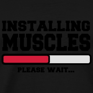 Installing Muscles  - T-shirt Premium Homme