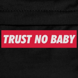Trust no babyc Baby Bodysuits - Kids' Backpack