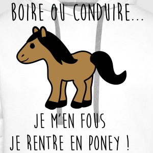Je rentre en poney - humour - citations Tee shirts - Sweat-shirt à capuche Premium pour hommes