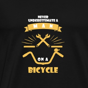 NEVER UNDERESTIMATE A MAN WITH BICYCLE! Baby Bodysuits - Men's Premium T-Shirt