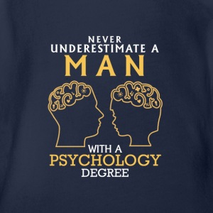 UNDERESTIMATE A MAN OF PSYCHOLOGY NEVER STUDIED Shirts - Organic Short-sleeved Baby Bodysuit