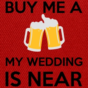 Buy Me a Beer my wedding is near T-Shirts - Snapback Cap
