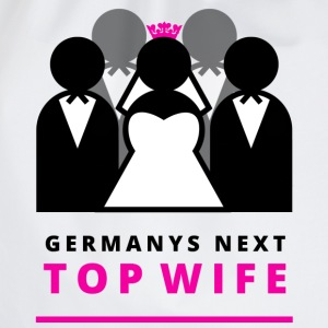 Germanys next top wife! T-Shirts - Turnbeutel
