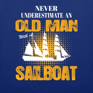Never Underestimate An Old Man With A Sailboat T-Shirts - Tote Bag