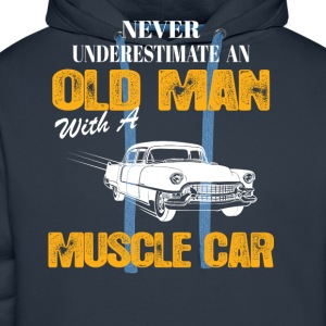 Never Underestimate An Old Man With A Muscle Car T-Shirts - Men's Premium Hoodie