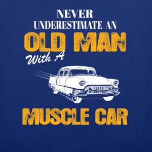 Never Underestimate An Old Man With A Muscle Car T-Shirts - Tote Bag