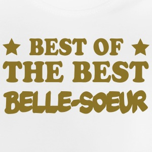 Best of the best belle-soeur Shirts - Baby T-Shirt