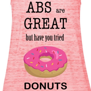 Donuts Are Great - Frauen Tank Top von Bella