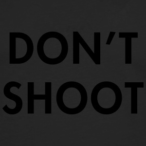 Don't shoot T-Shirts - Men's Premium Longsleeve Shirt