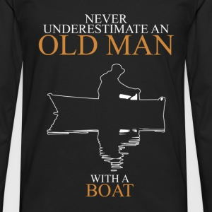 Never Underestimate An Old Man Boat.png T-Shirts - Men's Premium Longsleeve Shirt