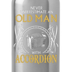 Never underestimate an old man with accordion.png T-Shirts - Water Bottle